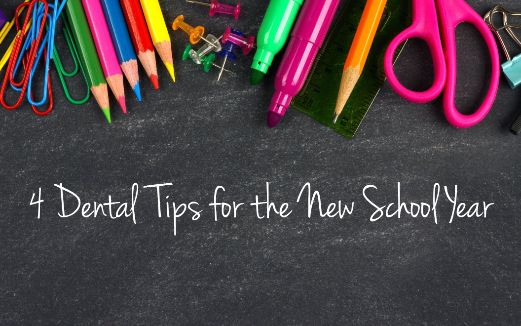 4 Dental Tips for the New School Year